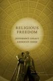 Religious Freedom: Jefferson's Legacy, America's Creed