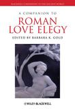 <em>Roman Love Elegy</em> by Barbara Gold