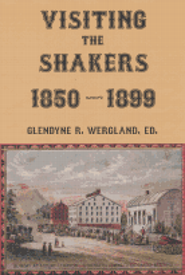 A new publication from Couper Press, <em>Visiting the Shakers, 1850-1899</em>