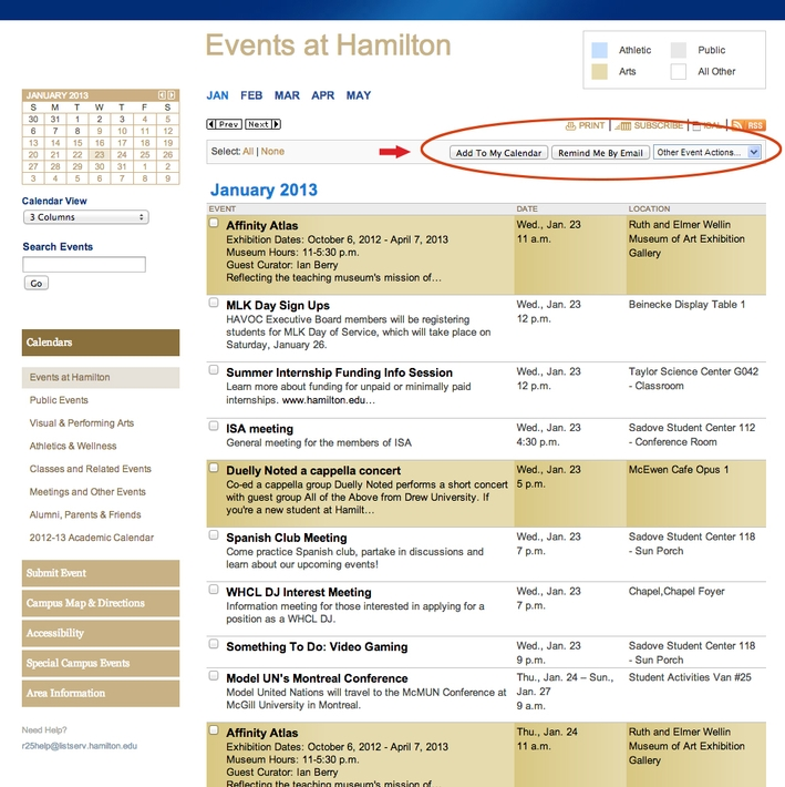Add events to your personal calendar, receive email reminds and forward event information to others.