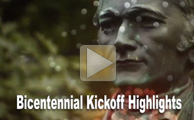 video: Bicentennial Kickoff Highlights