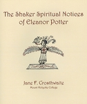The Shaker Spiritual Notices of Eleanor Potter
